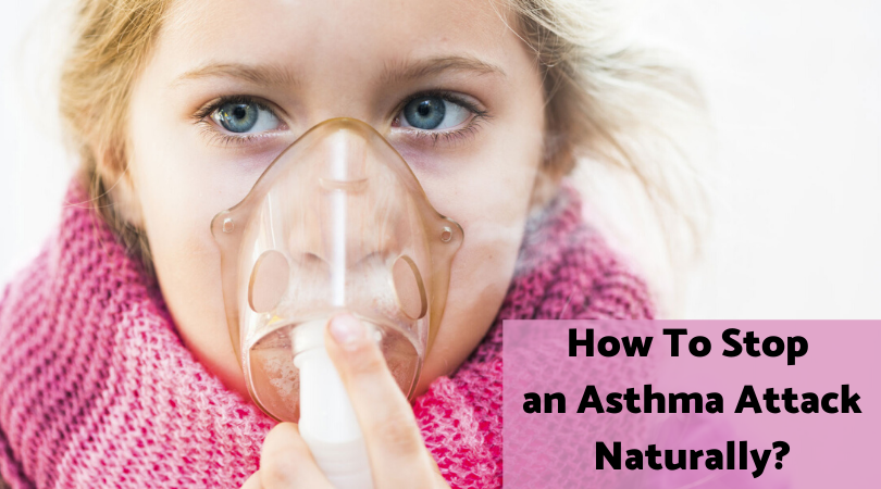 How To Stop an Asthma Attack Naturally_